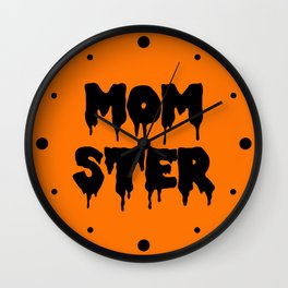 Momster Funny Quote Wall Clock