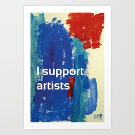 I Support Artists Coaster and Sticker Art Print