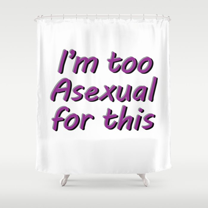 Im Too Asexual For This