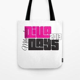 Diva Days Milwaukee 2013 (Centered & Smaller) Tote Bag