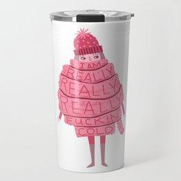 Really Really Really Fucking Cold Travel Mug