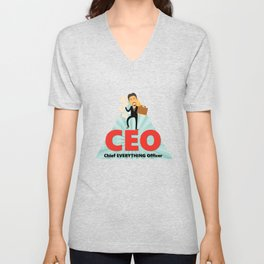 CEO-Chief EVERYTHING Officer Unisex V-Neck