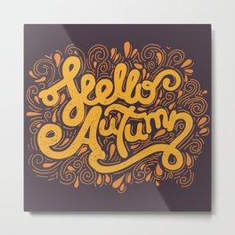 Hello Autumn handwritten lettering (brown) Metal Print
