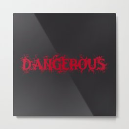 Dangerous Bloody Black Background Metal Print