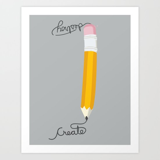 Create or Destroy Art Print