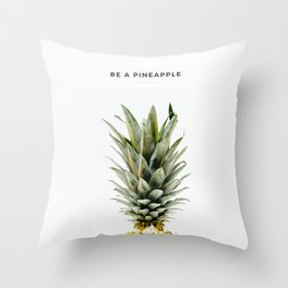PINEAPPLE - Be It Throw Pillow