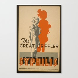 Vintage American WPA Poster - Syphilis, the Great Crippler (1937) Canvas Print