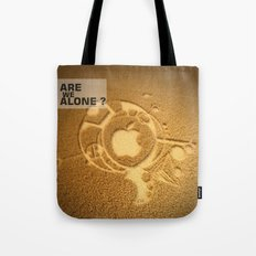 Are we alone ? Tote Bag