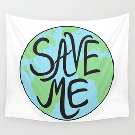 Save Me Earth Hand Drawn Wall Tapestry