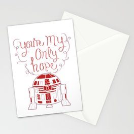 You're My Only Hope  Stationery Cards