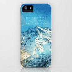 Adventure. The mountains are calling, and I must go. John Muir. iPhone (5, 5s) Slim Case