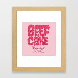 Beefcake Pantyhose Framed Art Print