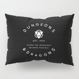 DUNGEONS & DRAGONS - WHERE THE IMPOSSIBLE BECOMES POSSIBLE Pillow Sham