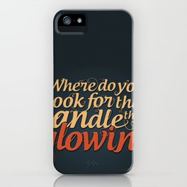 Bob Dylan Quote iPhone Case