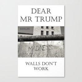 Dear Mr Trump Canvas Print