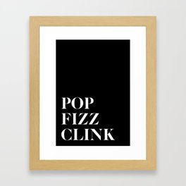 Pop Fizz Clink V2 Framed Art Print