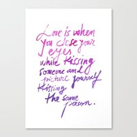love quotes Canvas Prints featuring Love quotes by Ioana Avram