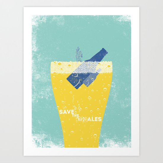 Save the Ales Art Print