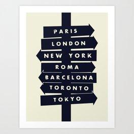 City signpost world destinations Art Print