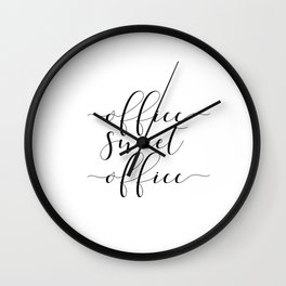 Office sweet office PRINTABLE art,office wall decor,home office decor,calligraphy Wall Clock