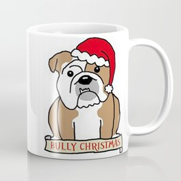 Bully Christmas Coffee Mug