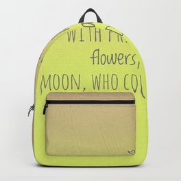 Who could not be happy? Backpack