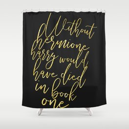 Girl Boss Hermione Shower Curtain
