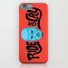 Ride or Cry iPhone 6s Slim Case