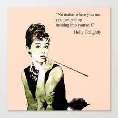 MISS GLOLIGHTLY - Breakfast at Tiffany´s - QUOTE Canvas Print