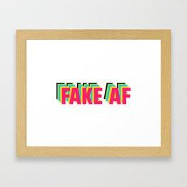 FAKE AF Framed Art Print