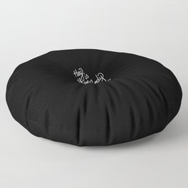 Hey is there anybody out there?   [black & white] Floor Pillow