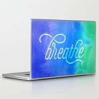breathe Laptop & iPad Skins featuring Breathe by Noonday Design