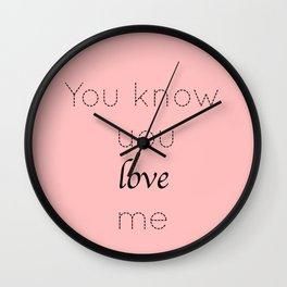 Gossip Girl: You know you love me - tvshow Wall Clock