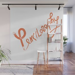 Pencilosophy office drawing lettering word art design Wall Mural