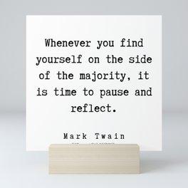 82      Mark Twain Quotes   190730 Mini Art Print