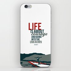 life is about courage.. the secret life of walter mitty iPhone & iPod Skin