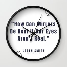 32  |  Jaden Smith Quotes | 190904 Wall Clock