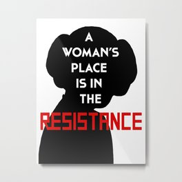 A Woman's Place Is In The Resist Metal Print