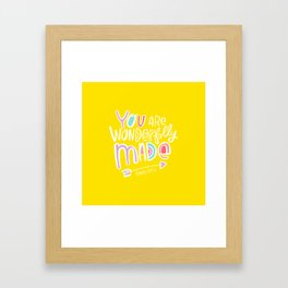 You are Wonderfully Made Framed Art Print