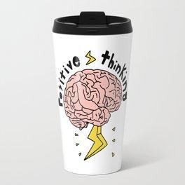 Positive Thinking Travel Mug