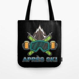 Apres Ski Team - Skiing And Snowboarding Tote Bag