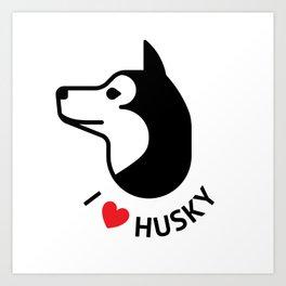 I love husky Art Print