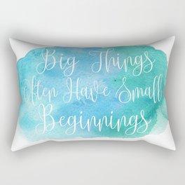 Big Things Often Have Small Beginnings Rectangular Pillow