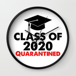 Class Of 2020 Quarantined Funny College Graduation Gift  Wall Clock