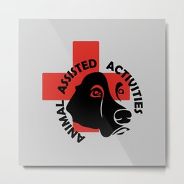 Animal Assisted Activities  - THERAPY DOG logo 7 Metal Print