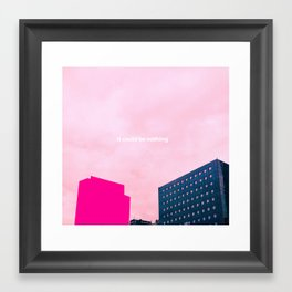 Nothing Framed Art Print
