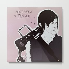 THE WALKING DEAD POSITIVITY POSTS (DARYL DIXON) Metal Print