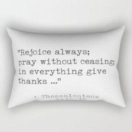 1 Thessalonians 5:16-18 Rectangular Pillow