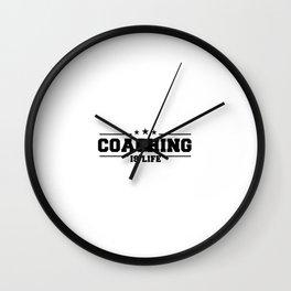 Coaching Is Life Wall Clock