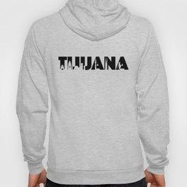 Tijuana Hoody
